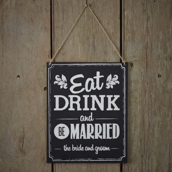 """Eat Drink & Be Married"" Hochzeit Schild Chalkboard-0"